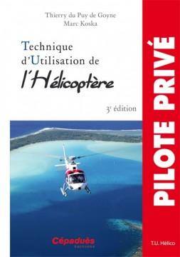 Technique d'utilisation de l'hélicoptère - 3e éd.