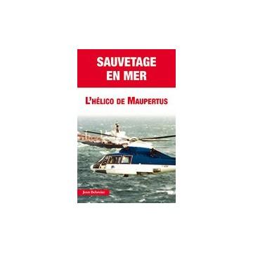 Sauvetage en mer : L'Hélico de Maupertuis
