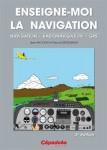 Enseigne-moi la navigation! (tome III) - 3e édition