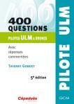 400 questions pour pilotes ULM & Drones 5e éd