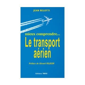 mieux comprendre... Le transport aérien