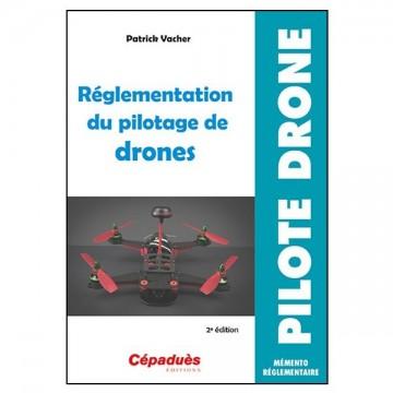 Règlementation du pilotage de drones - 2eme édition