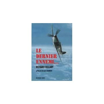 Le dernier ennemi (2ème édition) - Richard HILLARY