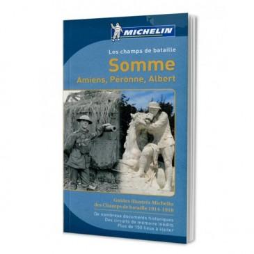 Guide Michelin Somme (Amiens, Péronne, Albert) « Les champs de bataille 1914 - 1918 »