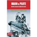 Marin & Pilote : Servir en mer et dans les airs