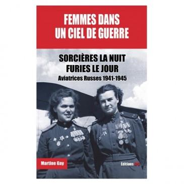 Femmes dans un ciel de guerre : Sorcières la nuit, furies le jour