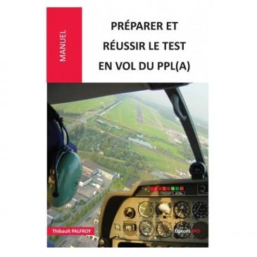 Préparer et réussir le test en vol du PPL(A)