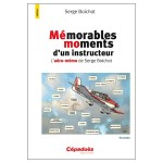 Mémorables moments d'un instructeur - T1