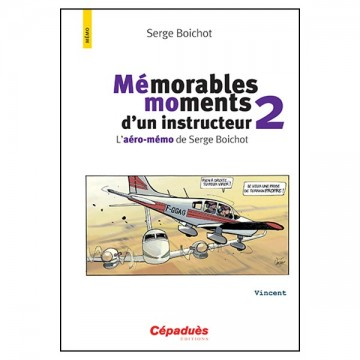 Mémorables moments d'un instructeur - T2