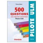 500 questions avec réponses commentées (pilotes ULM)