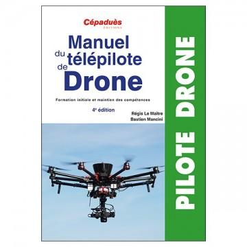 Manuel du Télépilote de Drone - 4eme édition