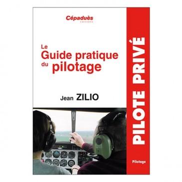 Le guide pratique du pilotage Zilio - 19e édition