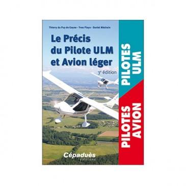 Le Précis du Pilote ULM et Avion léger - 3ème édition