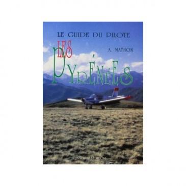 Le guide du pilote : «Les Pyrénées»