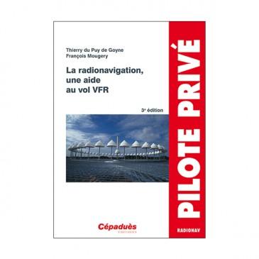 La radionavigation, un aide au vol VFR - 3e édition