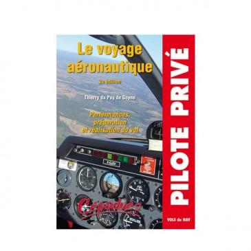 Le voyage aéronautique - 2e éd.