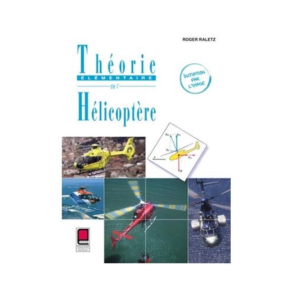 Théorie élémentaire de l'hélicoptère 2e édition