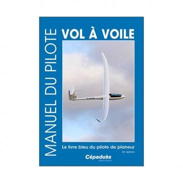 Manuel du pilote Vol à voile / Planeur - 14e édition