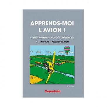 Apprends-moi l'avion! (tome II) - 2e édition