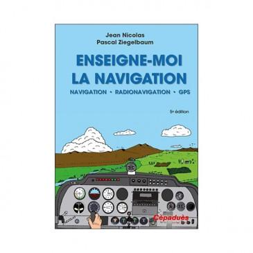 Enseigne-moi la navigation 5e édition