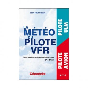 La météo du pilote VFR - 3e éd.