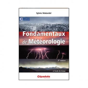 Fondamentaux de Météorologie 2ème édition