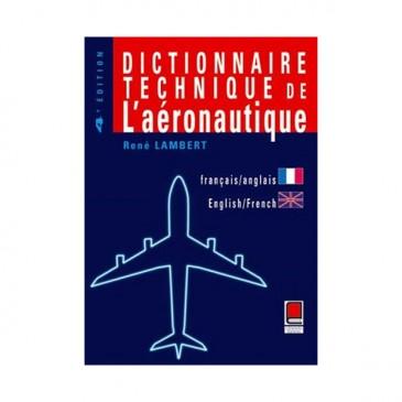 Dictionnaire Technique de l'aéronautique FR/EN – EN/FR