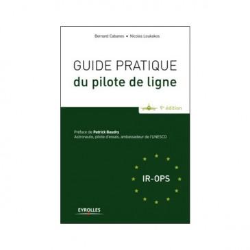 Guide pratique du pilote de ligne 9e éd