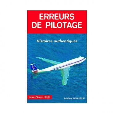 Erreurs de pilotage - Tome 1