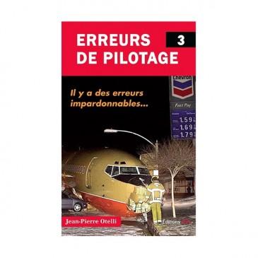Erreurs de pilotage - Tome 3