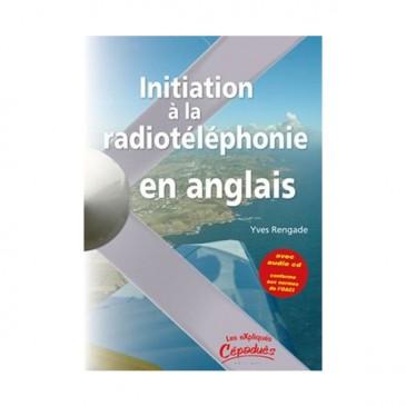 Initiation à la Radiotéléphonie en Anglais
