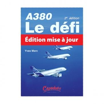 A380 : Le Défi - 2e éd.