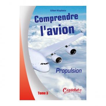Comprendre l'avion : Propulsion - T3