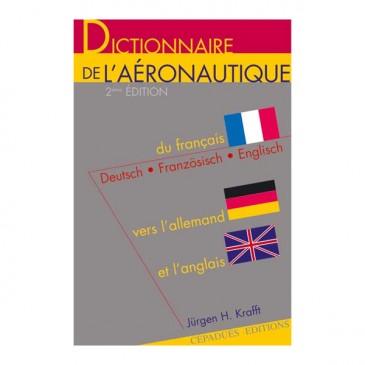 Dictionnaire de l'Aéronautique (F/A/A)