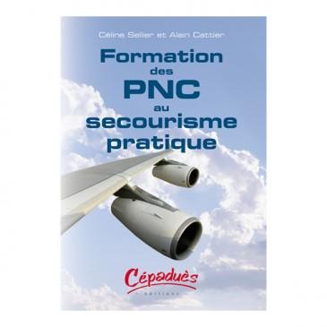 Formation des PNC au Secourisme Pratique CFS