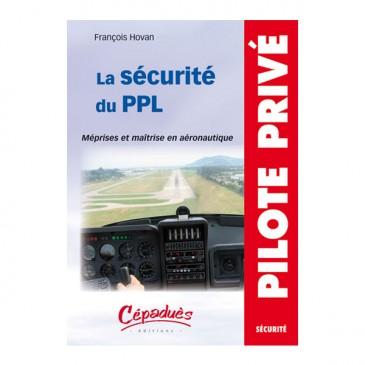 La Sécurité du PPL : méprises et maîtrise en aéronautique