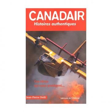 Canadair, histoires authentiques