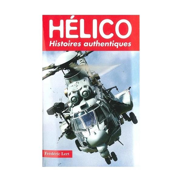 Hélico, histoires authentiques