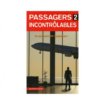 Passagers incontrôlables -  T2