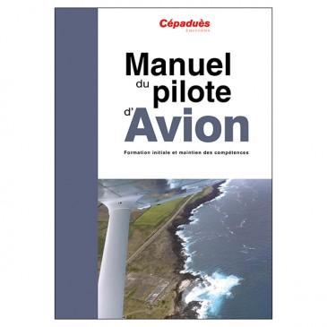 Manuel du Pilote Privé Avion - 19e édition