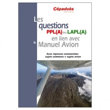Les questions PPL(A) ou LAPL(A) en lien avec le Manuel du pilote Avion