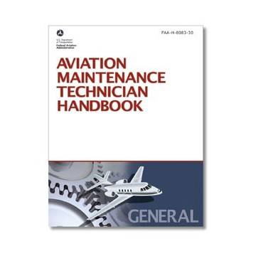 Aviation Maintenance Technician Handbook: General
