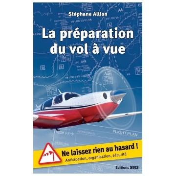 La préparation du vol à vue - S. Allion